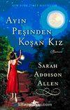 Ayın Peşinden Koşan Kız