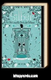 Silber - Das Zweite Buch der Traume