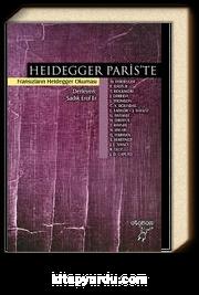 Heidegger Paris'te & Fransızların Heidegger Okuması