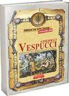 Amerigo Vespucci / Dünya'ya Yön Veren İnsanlar