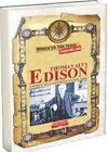 Thomas Alva Edison / Dünya'ya Yön Veren İnsanlar