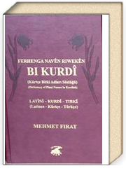 Ferhenga Naven Riweken Bi Kurdi (Kürtçe Bitki Adları Sözlüğü)
