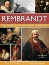 Rembrandt & 500 Görsel Eşliğinde Yaşamı ve Eserleri
