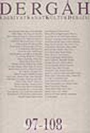 Dergah Edebiyat Sanat Kültür Dergisi 97-108 Cilt 9