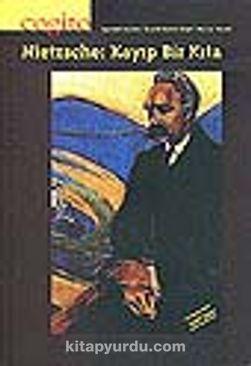 Cogito Sayı 25 Nietzsche: Kayıp Bir Kıta&Sayı:25