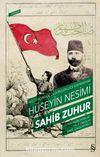 1915 Tehcirinde Öldürülen Lice Kaymakamı Hüseyin Nesimi & Sahib Zuhur