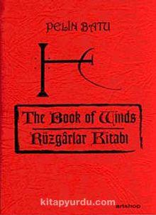 The Book of Winds & Rüzgarlar Kitabı