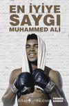 En İyiye Saygı: Muhammed Ali