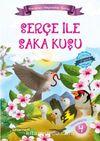Serçe ile Saka Kuşu / Maceracı Hayvanlar Serisi 4
