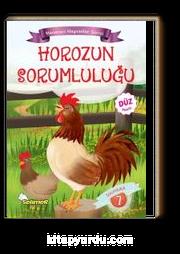 Horozun Sorumluluğu / Maceracı Hayvanlar Serisi 7