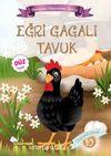 Eğri Gagalı Tavuk / Maceracı Hayvanlar Serisi 10