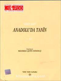 Anadolu'da Tanin Cilt 1 - Ahmet Şerif pdf epub