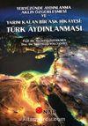 Yeryüzünde Aydınlanma Aklın Özgürleşmesi ve Yarım Kalan Bir Aşk Hikayesi: Türk Aydınlanması