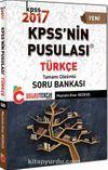 2017 KPSS'nin Pusulası Türkçe Tamamı Çözümlü Soru Bankası