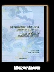 Ege'de Gri Bölgeler Unutul (may)an Adaları