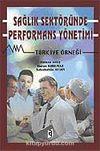 Sağlık Sektöründe Performans Yönetimi - Türkiye Örneği