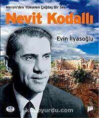 Mersin'den Yükselen Çağdaş Ses Nevit Kodallı - Evin İlyasoğlu pdf epub