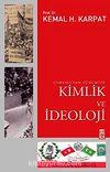 Kimlik ve İdeoloji Osmanlı'dan Günümüze