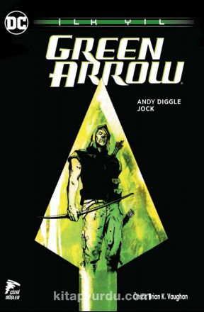 Green Arrow İlk Yıl - Andy Diggle pdf epub