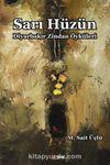 Sarı Hüzün & Diyarbakır Zindan Öyküleri