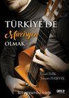 Türkiye'de Müzisyen Olmak