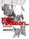 Zito Venizelos & Sevr'den İzmir'e