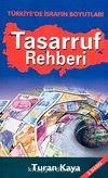Tasarruf Rehberi & Türkiye'de İsrafın Boyutları