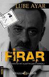 Firar & Yargıtay - Mit- Alaattin Çakıcı Skandalı