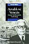Ayvalık Ve Venezis & Yunan Edebiyatında Türk İmajı