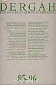 Dergah Edebiyat Sanat Kültür Dergisi 85-96 Cilt 8
