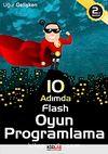 10 Adımda  Flash Oyun Programlama (DVD Hediyeli)