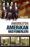 Anadolu'da Amerikan Misyonerleri