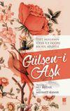 Gülşen-i Aşk & İzzet Molla'nın İçten İçe Doğru Bir Yol Hikayesi