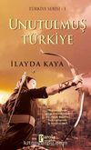 Unutulmuş Türkiye / Türkiye Serisi 1