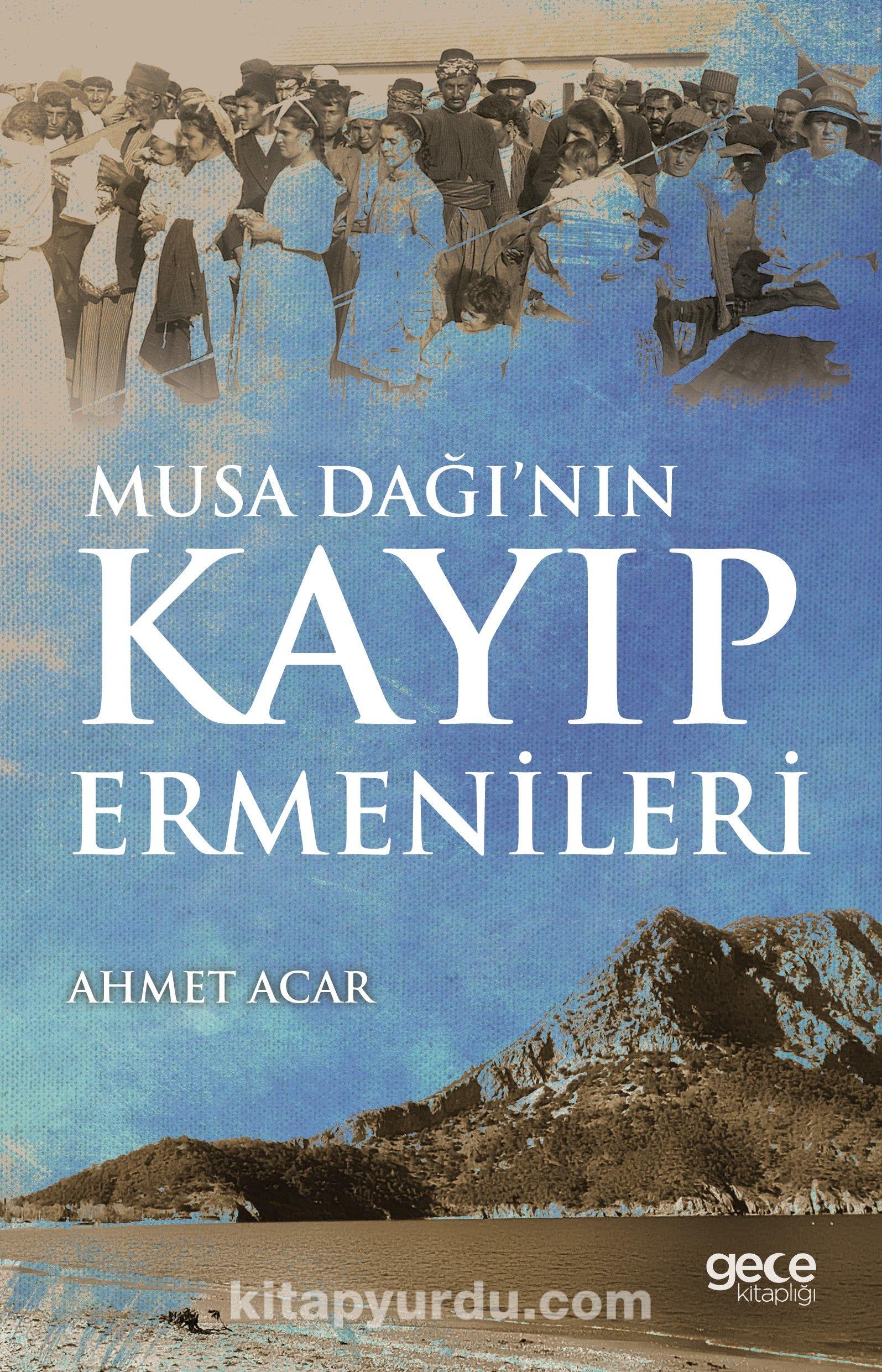 Musa Dağı'nın Kayıp Ermenileri - Ahmet Acar pdf epub
