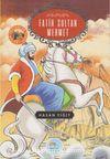 Fatih Sultan Mehmet / Büyük Sultanlar Serisi