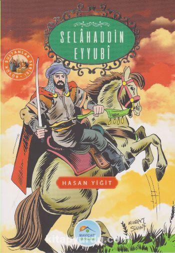 Selahaddin Eyyubi / Büyük Sultanlar Serisi - Hasan Yiğit pdf epub