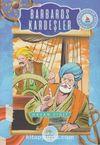 Barbaros Kardeşler / Büyük Denizciler Serisi