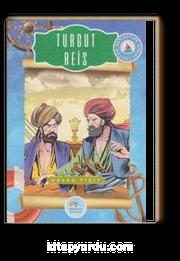 Turgut Reis / Büyük Denizciler Serisi