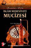 İslam Medeniyeti Mucizesi & Karname-i İslam