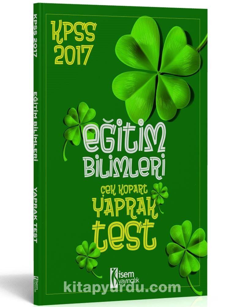 2017 KPSS Eğitim Bilimleri Çek Kopart Yaprak Test
