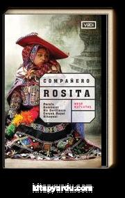 Companero Rosita & Perulu Komünist Bir Gerillanın Gerçek Hayat Hikayesi
