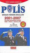 2001-2007 Arası Çıkmış Sorular - Polis Meslek Yüksek Okulları