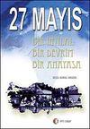 27 Mayıs & Bir İhtilal Bir Devrim Bir Anayasa
