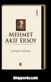 Mehmet Akif Ersoy / Yenilikçi Müslüman Düşünürler Dizisi 1