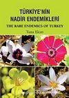 Türkiye'nin Nadir Endemikleri & The Rare Endemics Of Turkey