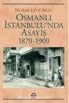 Osmanlı İstanbulu'nda Asayiş (1879-1909)