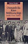 Osmanlı'da Kürt Milliyetçiliği & Kimlik, Evrim, Sadakat