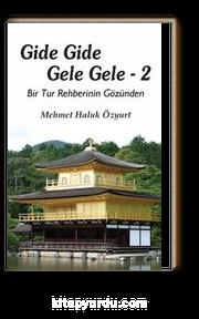 Gide Gide Gele Gele 2  (Bir Tur Rehberinin Gözünden)