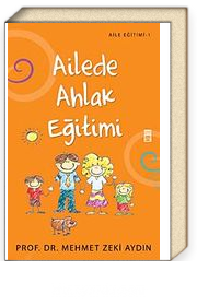 Ailede Ahlak Eğitimi